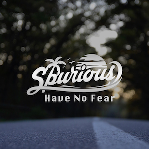 The cover of the chill out song Have No Fear by Spurious on Bacci Bros Records