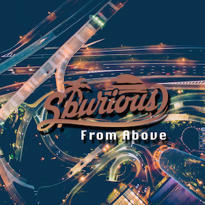 The cover of the chill out song From Above by Spurious on Bacci Bros Records
