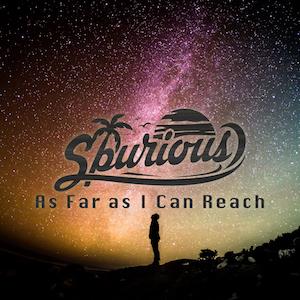 Spurious - As Far I Can Reach